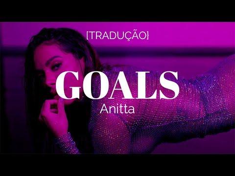 Anitta – Goals [Legendado/Tradução]