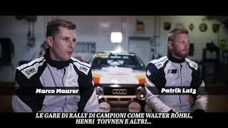 Trailer / Teaser Marco Maurer Audi Quattro San Marino 2017