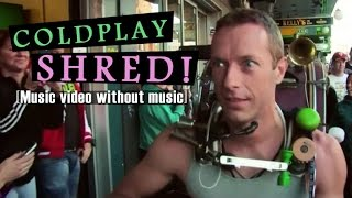 Coldplay SHRED - A Sky Full Of Stars