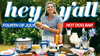 How To Prepare A Fourth Of July Hot Dog Bar | Hey Yall | Southern Living