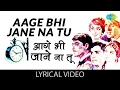 Aage Bhi Jane Na with lyrics   आगे भी जाने ना गाने के बोल   Waqt   Balraj Sahni, Sunil Dutt, Sadhna