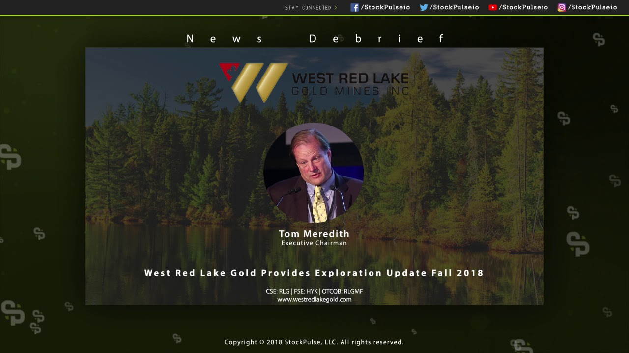 West Red Lake Gold Provides Exploration Update Fall 2018