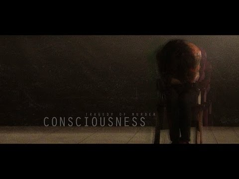 Tragedy of Murder - Consciousness (Official Music Video)