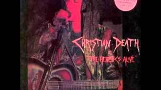 Christian Death - The Heretics Alive 1989 (Full Album)