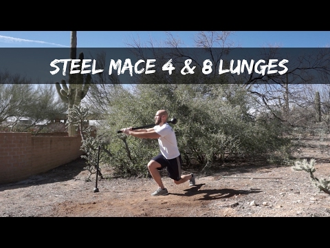 Steel Mace 4 & 8 Lunges