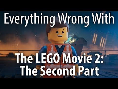 Everything Wrong With LEGO Movie 2: The Second Part