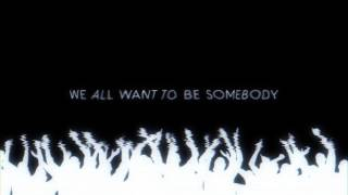 Be Somebody - Thousand Foot Krutch [Download FLAC,MP3]