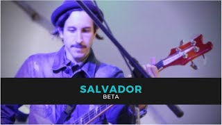 BETA   Salvador (UPIICSA Fest 2018)