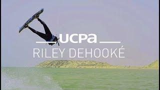 Tutoriel Kitesurf UCPA N°7 - Le riley dehooké