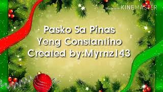 Pasko Sa Pinas-Yeng Constantino Lyrics