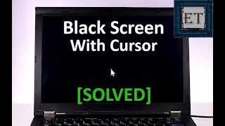 Windows 10 Black Screen With Cursor [Solved]