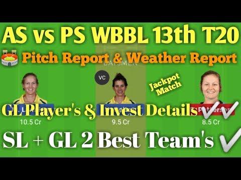AS vs PS WBBL 13th Match Dream 11 Team ✅