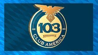 Aniversario 103 del Club América | #103VolandoJuntos y siendo el Más Grande