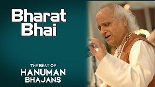 Bharat Bhai  Pandit Jasraj  Album: The Best Of Hanuman Bhajans