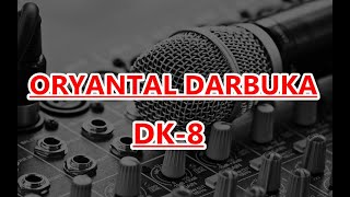 ORYANTAL DARBUKA  SHOW  DK.8