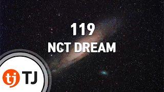 [TJ노래방] 119   NCT DREAM  TJ Karaoke