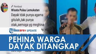 Permintaan Maaf Pria di Singkawang Hina Warga Dayak dan Agama di Media Sosial, Kini Ditangkap Polisi