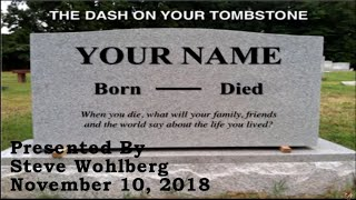 The Dash on Your Tombstone