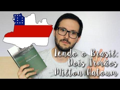 Projeto Lendo o Brasil - Amazonas: Dois Irma?os - Milton Hatoum