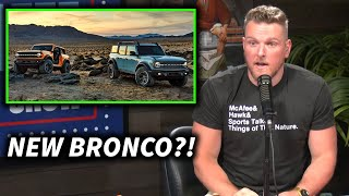 Pat McAfee Reacts To The New Ford Bronco