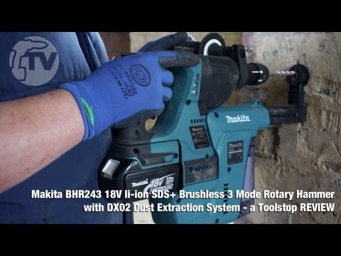Makita BHR243 18v SDS+ Rotary Hammer with DX02 Dust Extraction - a Toolstop REVIEW