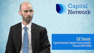 capital-network-s-ed-stacey-on-bos-global-holdings-21-07-2017