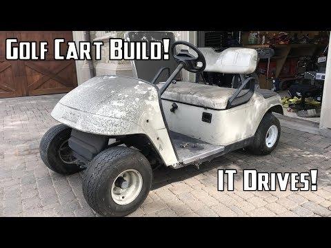 Golf Cart Build Part 1   Getting it Running and Disassembly