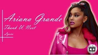 Ariana Grande  - Thank u, Next Lyrics