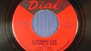 Joe Tex   A woman