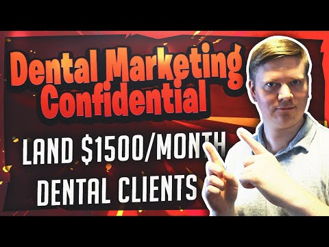 Dental Marketing Confidential Review - Land $1500/month Dental Clients