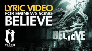 Eminem - BELIEVE (Lyric Video) Fan Made Randy Chriz