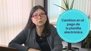 Cambios en el pago de la Planilla Electrónica a Partir de Marzo -2018