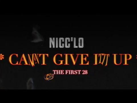 NiccLo - Can't give it up