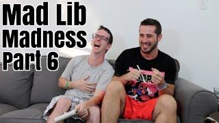 Mad Lib Madness Pt 6