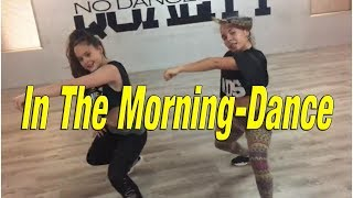 In The Morning -Justin Quiles ft fuego - DANCE - Claudia & Lara