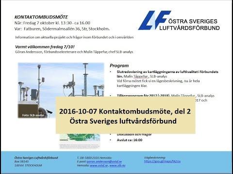 2016-10-07 del 2, Östra Sveriges Luftvårdsförbund video thumbnail.