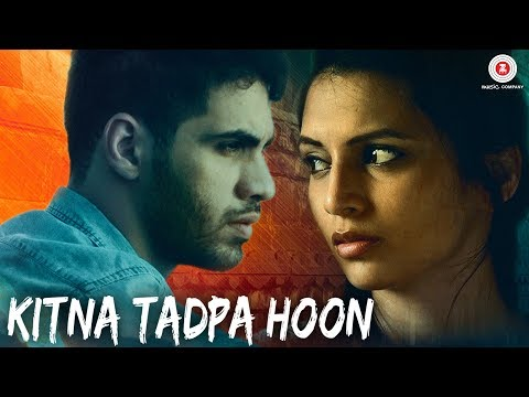 Kitna Tadpa Hoon  A Jay