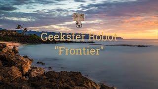 """Geekster Robot - """"Frontier"""""""