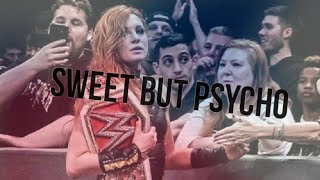 Becky Lynch || SWEET BUT PSYCHO || Mv