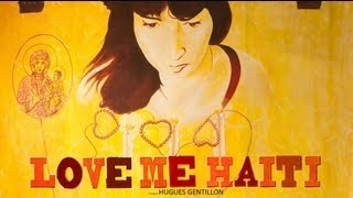preview picture of video 'Love Me Haiti - trailer'