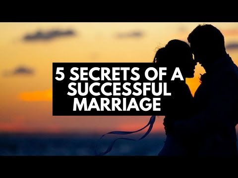 5 Secrets Of A Successful Marriage