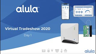 Alula Virtual Tradeshow Day 1 video replay