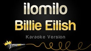 Billie Eilish   Ilomilo (Karaoke Version)
