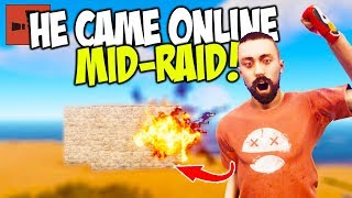My Neighbour CAME ONLINE while I was RAIDING HIS BASE! - Rust Solo Survival