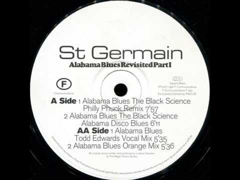 St Germain  -  Alabama Blues (The Black Science Philly Phunk Remix)