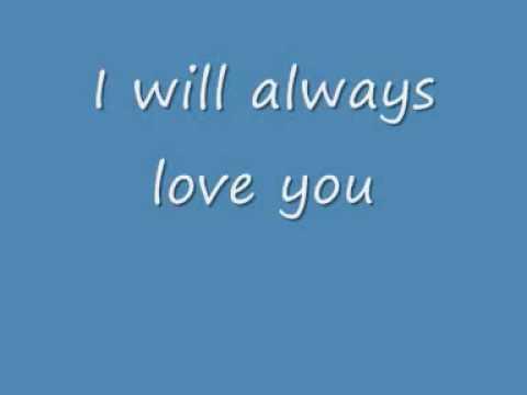 Whitney Houston: I will always Love You Lyrics
