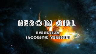 Everclear Heroin Girl Acoustic Version audio