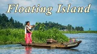 preview picture of video 'Lake of Floating Island : Loktak Lake || Manipur India'
