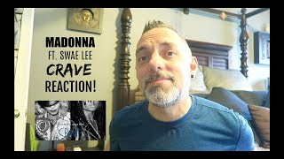 MADONNA FT. SWAE LEE   CRAVE   REACTION!