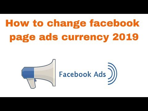 How to change facebook page ads currency 2019